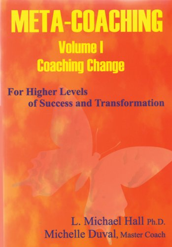 9781890001278: Meta-Coaching: V. 1: For Higher Levels of Success and Transformation