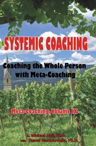 9781890001421: Systemic Coaching: Coaching the Whole Person with Meta-Coaching