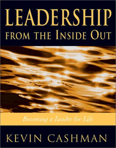 9781890009311: Leadership from the Inside Out