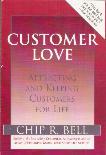 9781890009793: Customer Love (Attracting and Keeping Customers for Life)