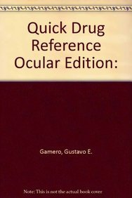 9781890018412: Quick Drug Reference, Ocular Edition