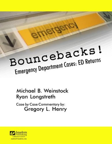 9781890018610: Bouncebacks! Emergency Department Cases: ED Returns