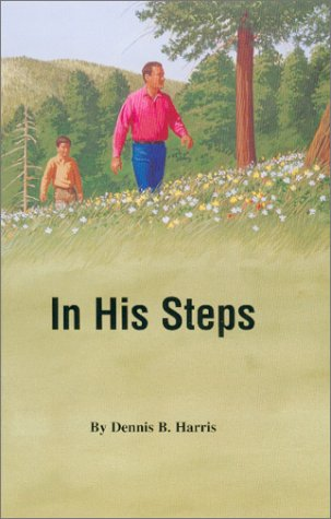 In His Steps: Harris, Dennis B.