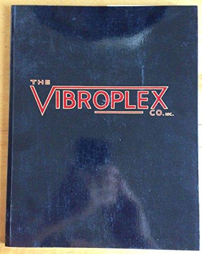 9781890024048: Vibroplex collector's guide