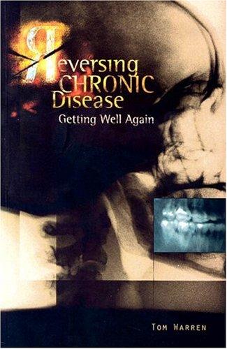 Reversing Chronic Disease: Warren, Tom
