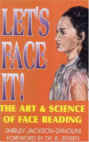 9781890035488: Let's Face It! The Art & Science of Face Reading