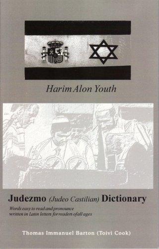 Judezmo Dictionary (English and Judeo Arabic Edition): Thomas Immanuel Barton