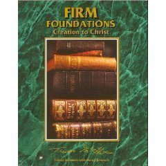 Firm Foundations: Creation to Christ: N. Eversen; T. McLlwain