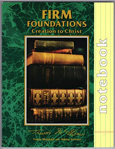 Firm Foundations Creation to Christ Notebook: Trevor McIlwain with