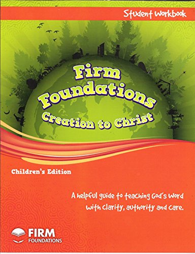 9781890040031: Firm Foundations: Creation to Christ Childrens Workbook
