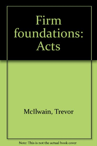 Firm foundations: Acts: Trevor McIlwain