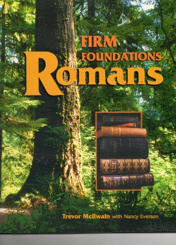 9781890040536: Firm foundations: Romans