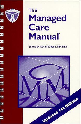9781890045005: The Managed Care Manual