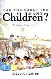 Can You Count the Many Children?: A Missionary Woman's Journey: Sara Viola Miller