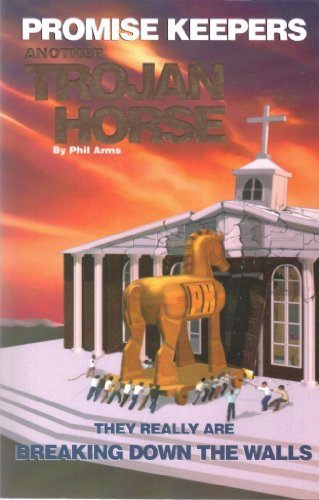 Promise Keepers/Trojan Horse: Phil Arms