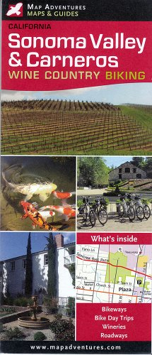 9781890060367: Sonoma Valley & Carneros - Wine Country Biking
