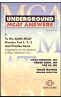 9781890061029: Underground Mcat Answers to The Aamc Mcat Practice Test 1,2,3 and Practice Items: Preparation For The Medical College Admission Text