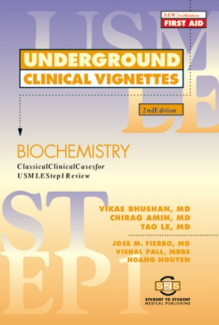 9781890061340: Underground Clinical Vignettes: Biochemistry: Classic Clinical Cases for USMLE Step 1 Review