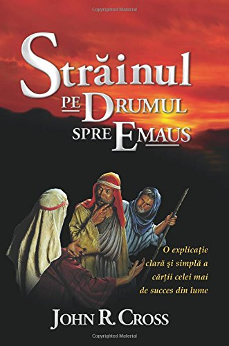 9781890082109: The Stranger on the Road to Emmaus (Romanian): A Clean and Simple Explanation of the World's Best Seller
