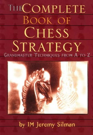 9781890085018: Complete Book of Chess Strategy: Grandmaster Techniques from A to Z