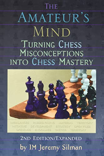 9781890085025: Amateur's Mind: Turning Chess Misconceptions into Chess Mastery -- 2nd Edition