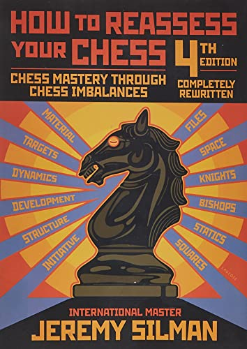9781890085131: How to Reassess Your Chess: Chess Mastery Through Chess Imbalances