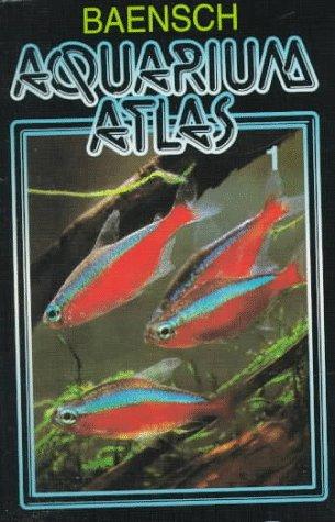 Aquarium Atlas (Baensch Freshwater) Vol. 1: Riehl, Rudiger; Baensch, Hans A.