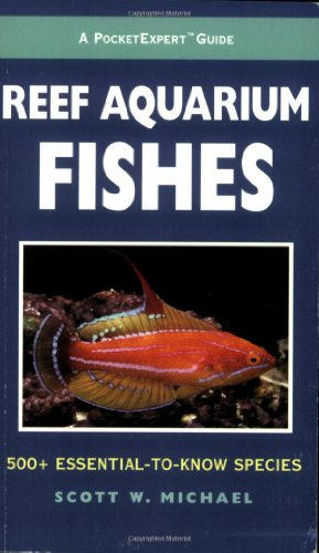 9781890087890: A PocketExpert Guide to Reef Aquarium Fishes: 500+ Essential-to-Know Species (Microcosm/T.F.H. Professional)