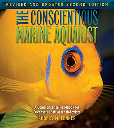 9781890087999: The Conscientious Marine Aquarist (Microcosm/T.F.H. Professional)