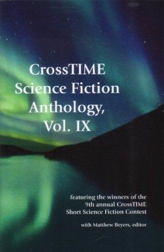 CrossTIME Science Fiction Anthology, Vol. IX: James M. Thompson/