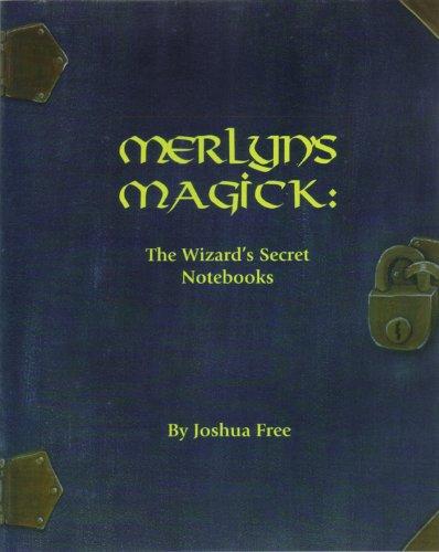 9781890109516: Merlyn's Magick: The Wizard's Secret Notebooks