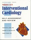 Interventional Cardiology: Self-Assessment and Review, Volumes 1 & 2 (in One Volume): Leon, ...
