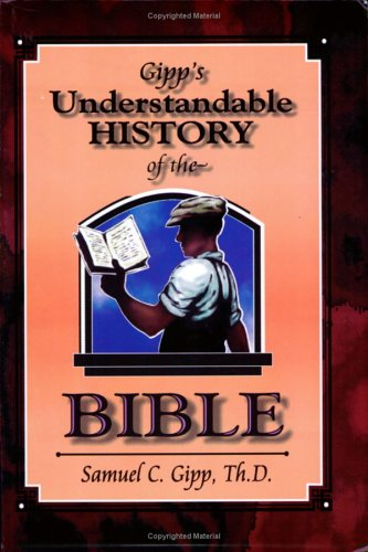 9781890120276: Gipp's Understandable History of the Bible