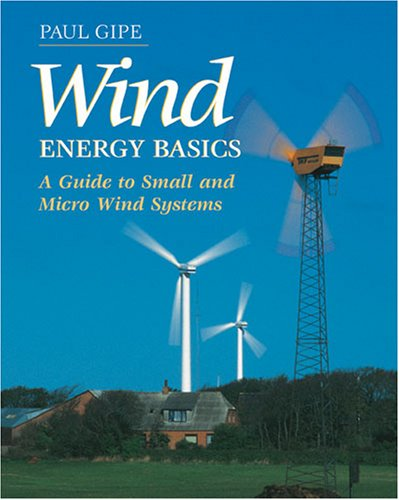 9781890132071: Wind Energy Basics: A Guide to Small and Micro Wind Systems