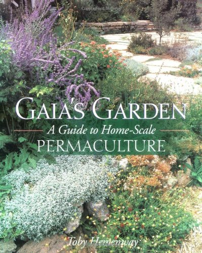 9781890132521: Gaia's Garden: A Guide to Home-Scale Permaculture