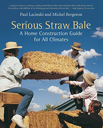 9781890132644: Serious Straw Bale: A Home Construction Guide for All Climates (Real Goods Solar Living Book)