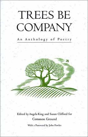 Trees Be Company: An Anthology of Poetry: Common Ground