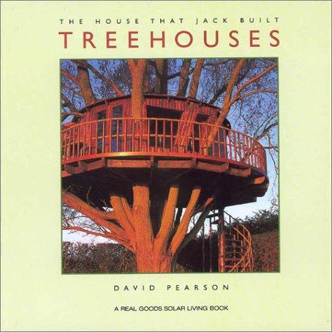 Treehouses (House That Jack Built): David Pearson