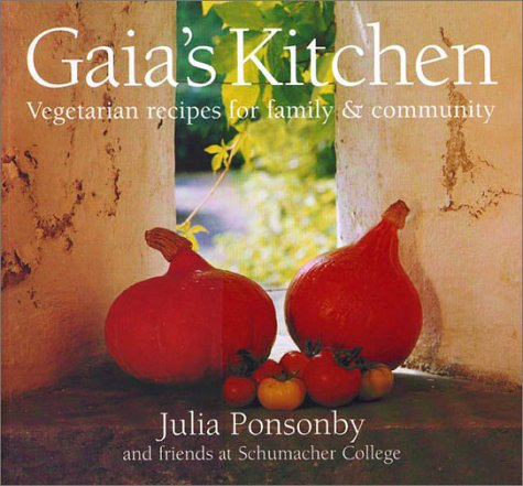 Gaia's Kitchen: Vegetarian Recipes for Family and Community