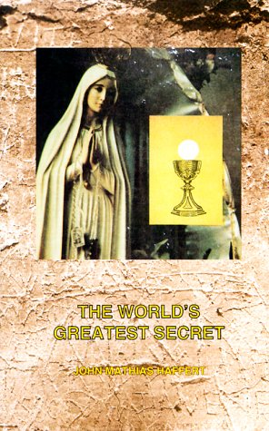 9781890137144: The World's Greatest Secret