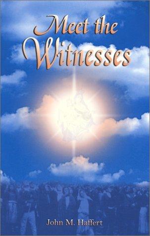 9781890137564: Meet the Witnesses