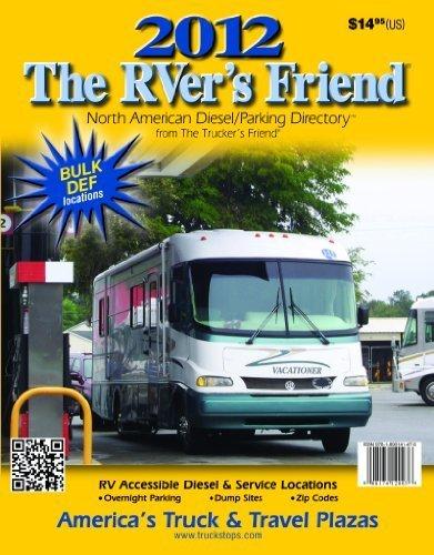 9781890141417: The RVer's Friend - North American Diesel/Parking Directory