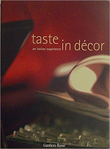 Taste in Decor: An Italian Experience: ROSANNA FERRERO