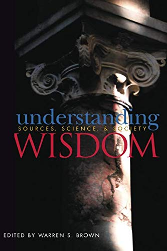 9781890151300: Understanding Wisdom : Sources, Science, and Society