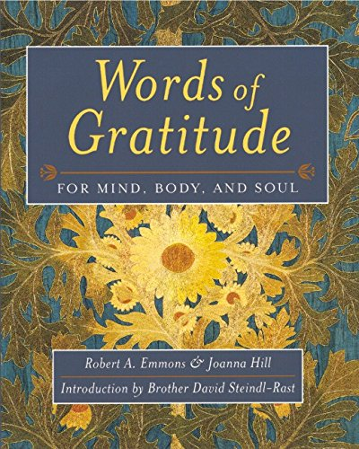 Words of Gratitude Mind Body & Soul: For Mind, Body and Soul: Emmons, Robert A.; Hill, Joanna