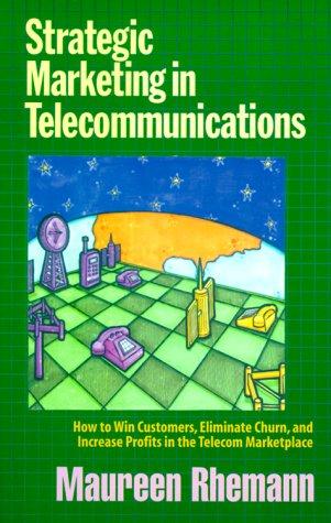 Strategic Marketing in Telecommunications: Rhemann, Maureen