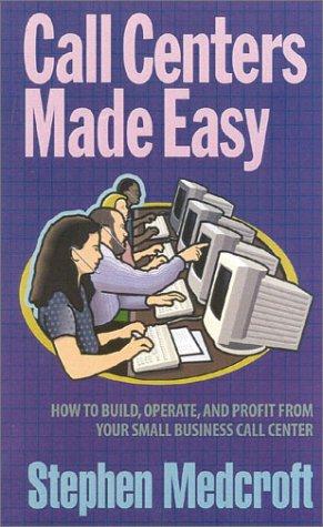 9781890154455: Call Centers Made Easy