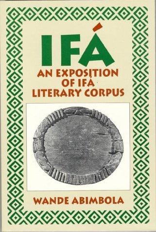 9781890157005: Ifa: An Exposition of Ifa Literary Corpos