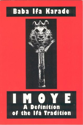9781890157203: Imoye: A Definition of the Ifa Tradition