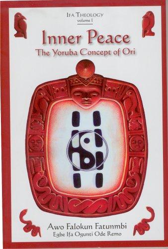 Inner Peace: The Ifa Concept of Ori (9781890157371) by Awo Falokun Fatunmbi